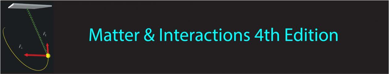Matter & Interactions